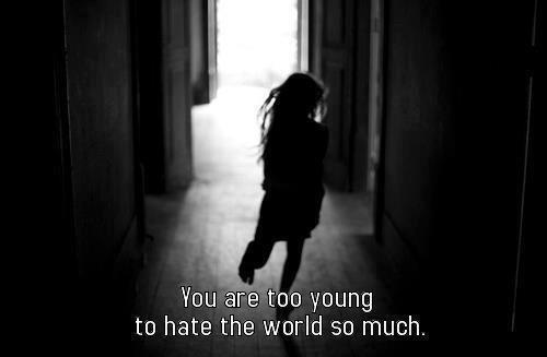 Bạn còn quá trẻ để ghét cuộc sống đến thế!