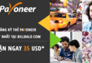 Đăng ký tài khoản ngân hàng tại Mỹ Payoneer tặng ngay 35USD