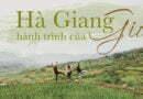 Hà Giang – hành trình của GIÓ (Bài dự thi Here We Go 2018)